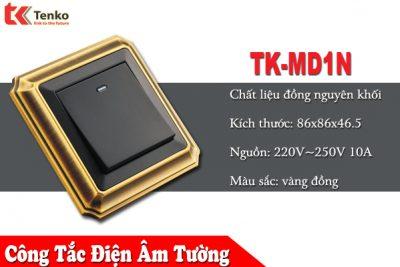 Công tắc Điện Âm Tường Viền đồng | TK-MD1N