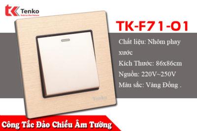 Công Tắc Điện Âm Tường Chống Cháy Mặt Kim Loại Xước TK-F71-01